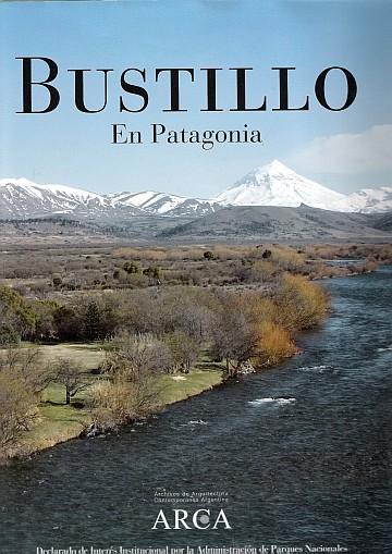 Bustillo en Patagonia